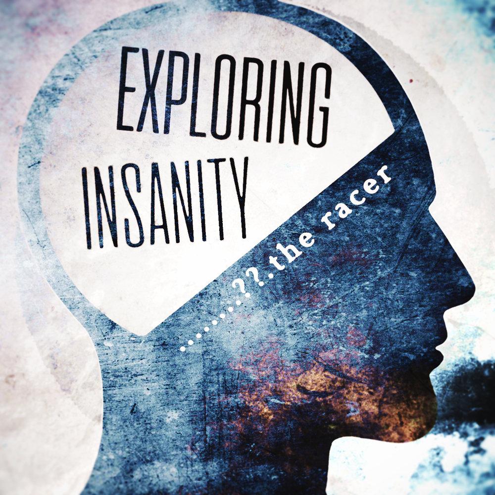 EXPLORINGINSANITY Podcast Art.jpg