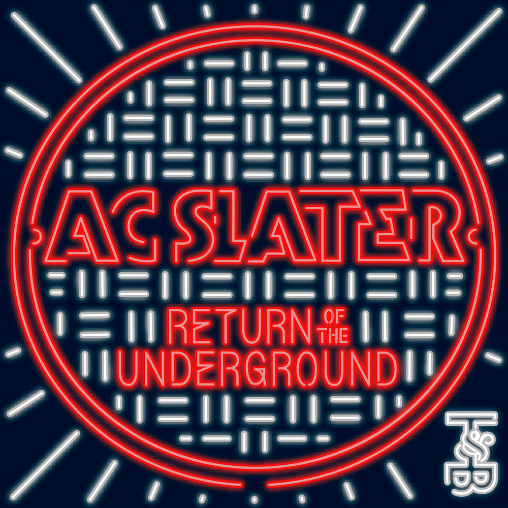 AC Slater - Return Of The Underground EP (#94)