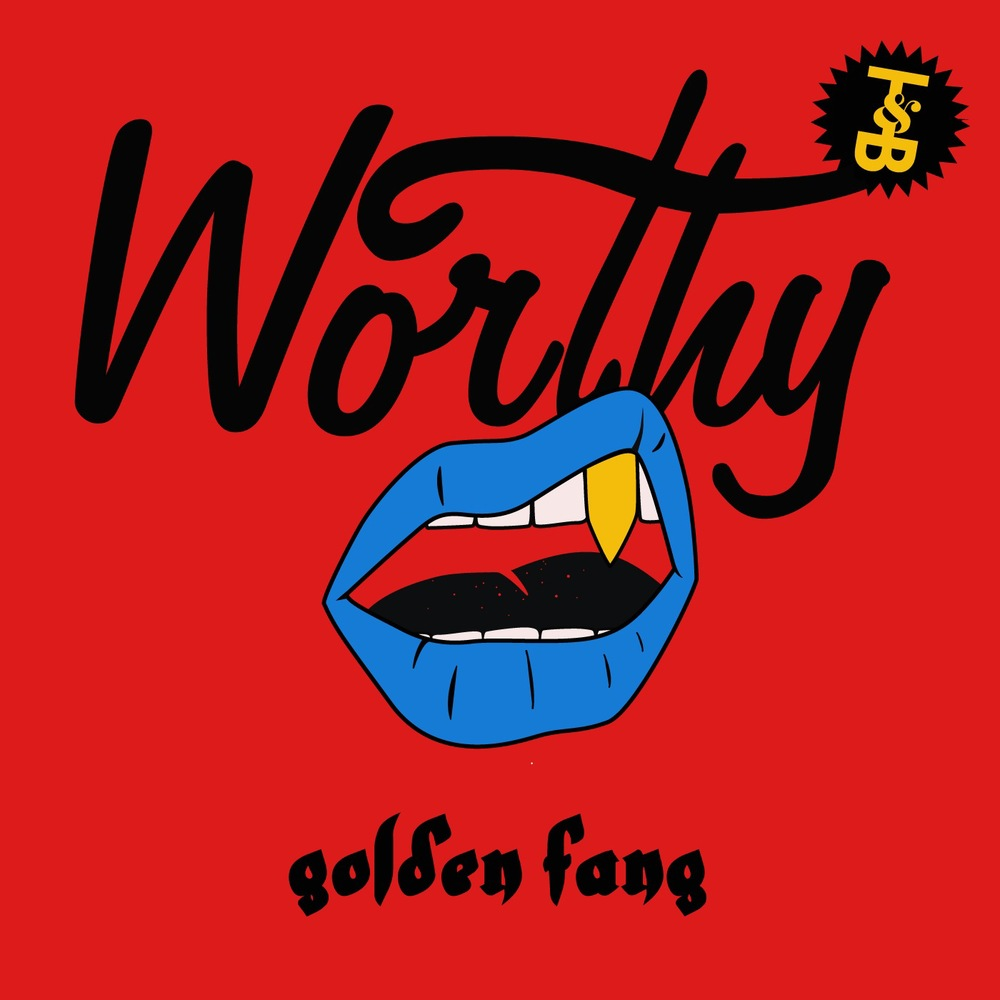 Worthy - Golden Fang EP (#111)