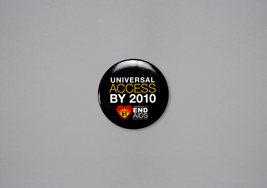 Campaign to End AIDS button, 2005.