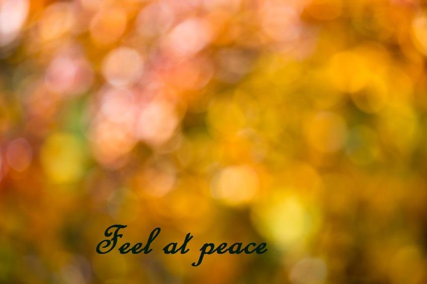 Feel at peace.jpg