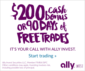 $200 Cash Bonus or 90 Days of Commission-Free Trades
