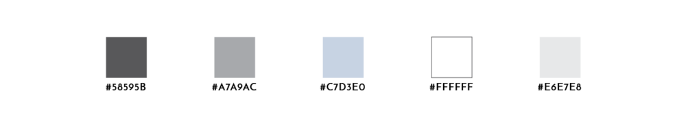 A color palette with three shades of gray, a soft blue, and white