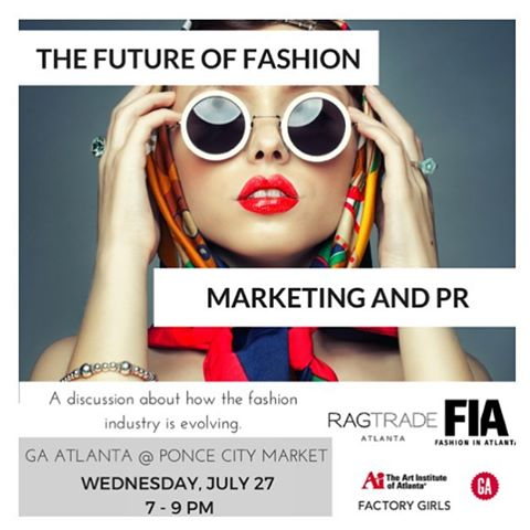 Join us for a panel discussion on the Future of Fashion Marketing & PR next Wednesday July 27th 7pm @_gaatlanta Panelists include @styleblueprintatlanta @10squaredpr @dominomediagroup and @mskatiekern Founder of @fashioninatlanta RSVP link in bio #fashioninatlanta x #factorygirlsatl
