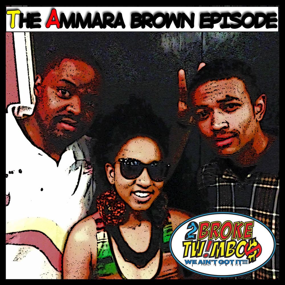 The Amarra Brown Episode.jpg