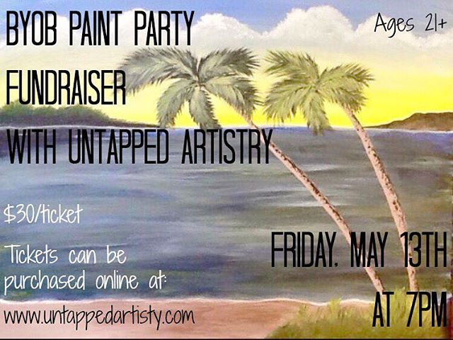 It's time for another BYOB Paint Party with UnTapped Artistry! Get your tickets today! #paintparty #paintnight #fundraiser #rkl #wine