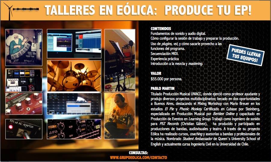 Talleres y cursos de Eólica: producción musical, producción de EP.