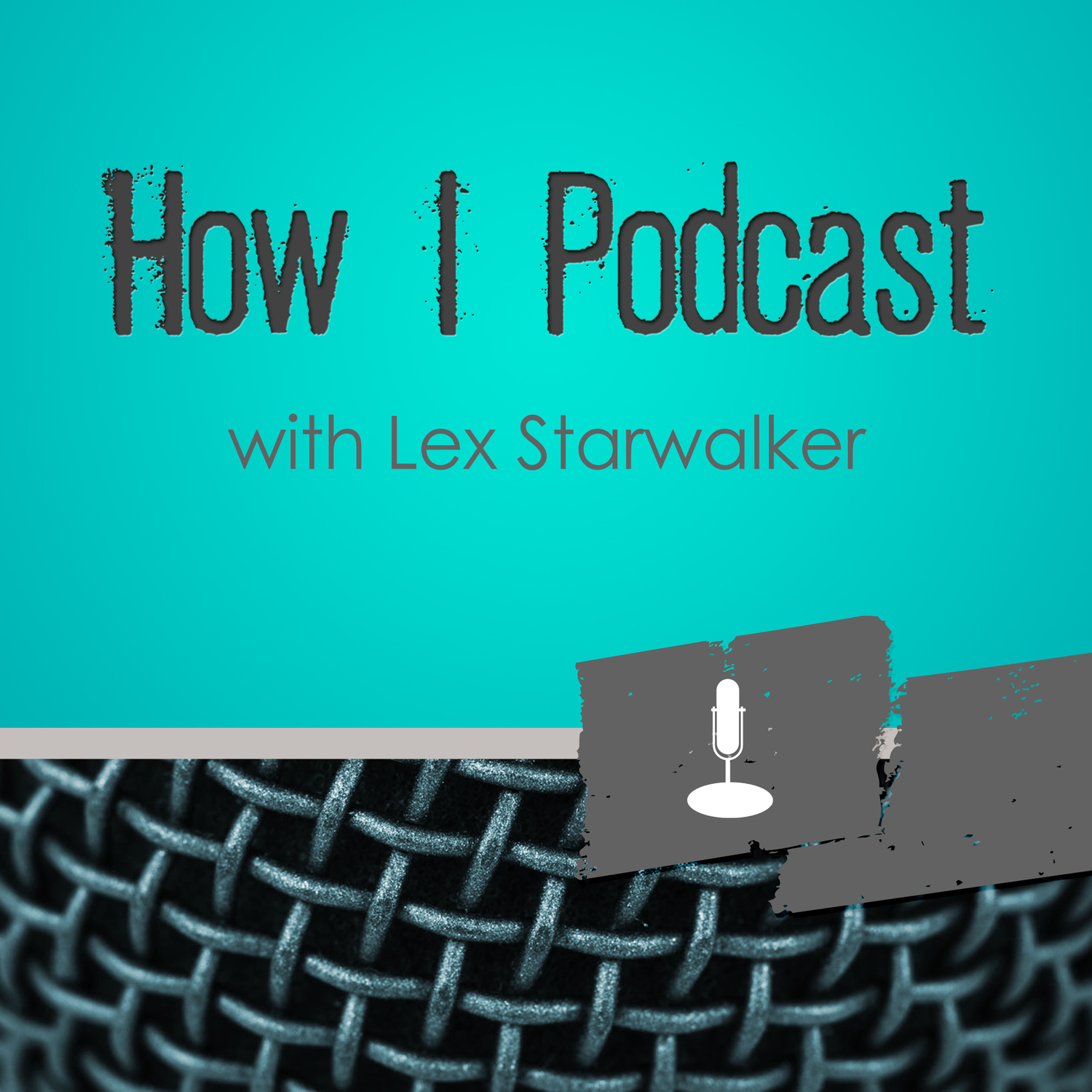 How I Podcast with Lex Starwalker - Starwalker Studios
