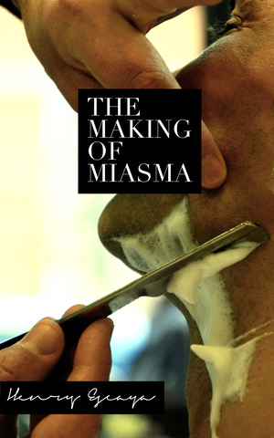 The Making of Miasma cover