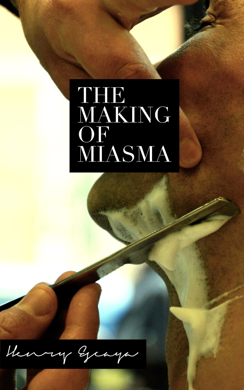 THE MAKING OF MIASMA by Henry Escaya