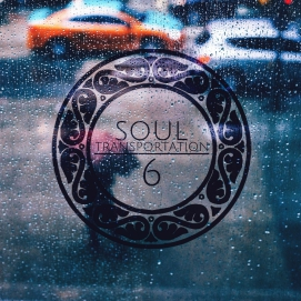 Click to stream Soul Transportation Vol. 6