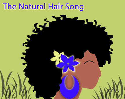 The Natural Hair Song by Anitra Jay