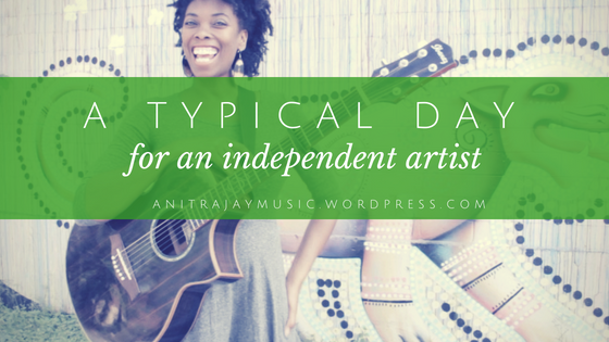 typical_day_for_an_independent_artist
