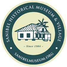 Sanibel Historical Museum & Village. 950 Dunlop Road, Sanibel.  Historic buildings, restored and open to the public, tell the story of the island.