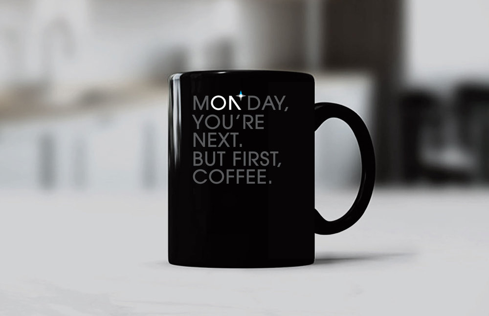 A loyal coffee mug that helps you take on the most brutal day of the week.