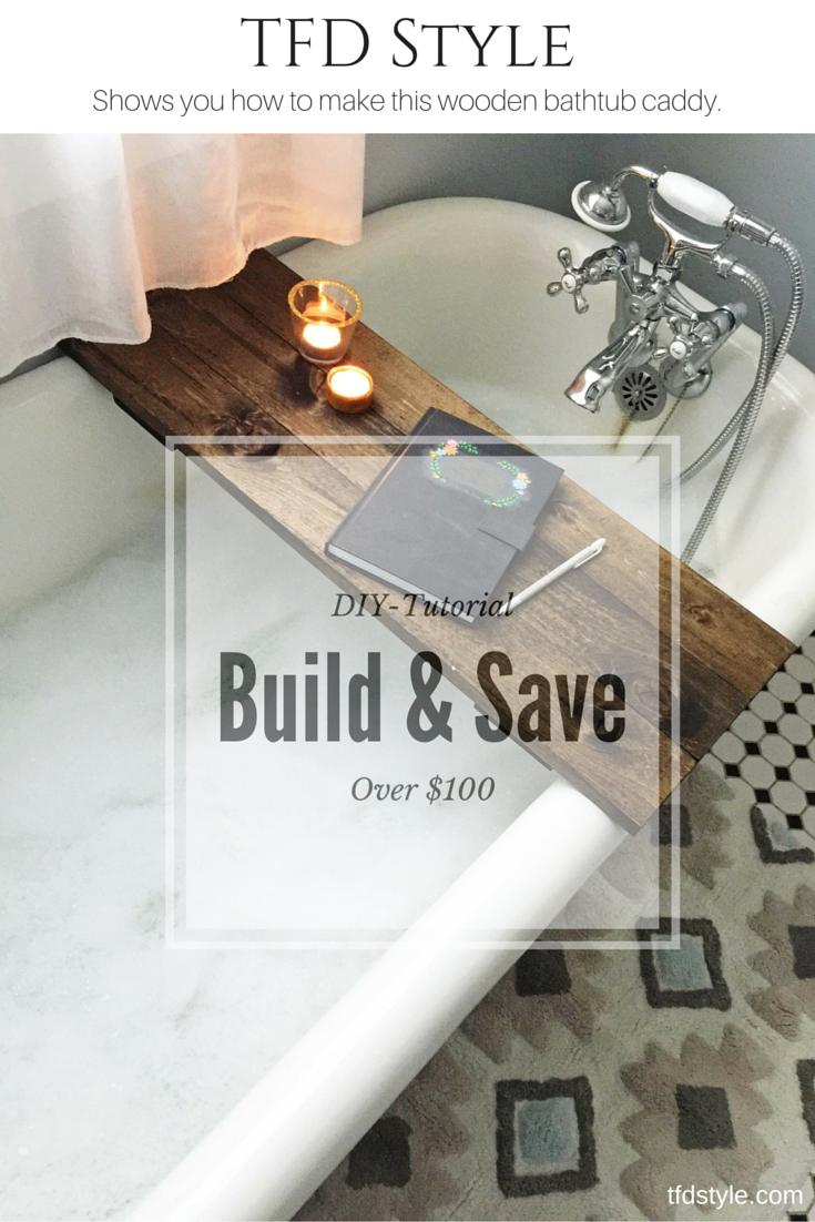 DIY Wooden Bathtub Caddy Tutorial