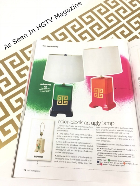 We're thrilled to be included in the June 2017 issue of HGTV Magazine.  Check out page 72 for a DIY project to color-block an ugly lamp, and finish it off with our Greek Key decal, shown here in metallic gold.