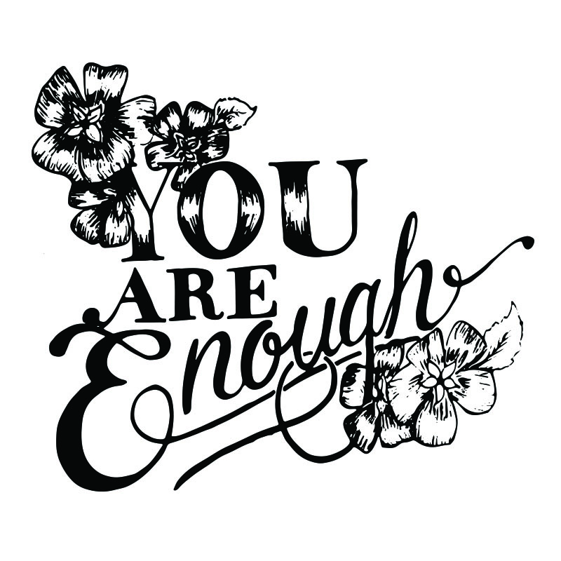 you are enough.jpg