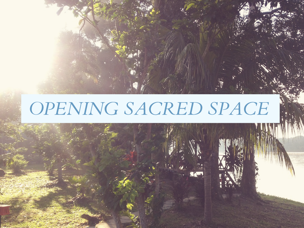 opening-sacred-space