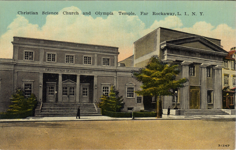 Christian Science Church  and Olympia (Masonic) Temple   Photo courtesy of the   Leiman Library     and The Leiman Collection on   Rockawaymemories.com