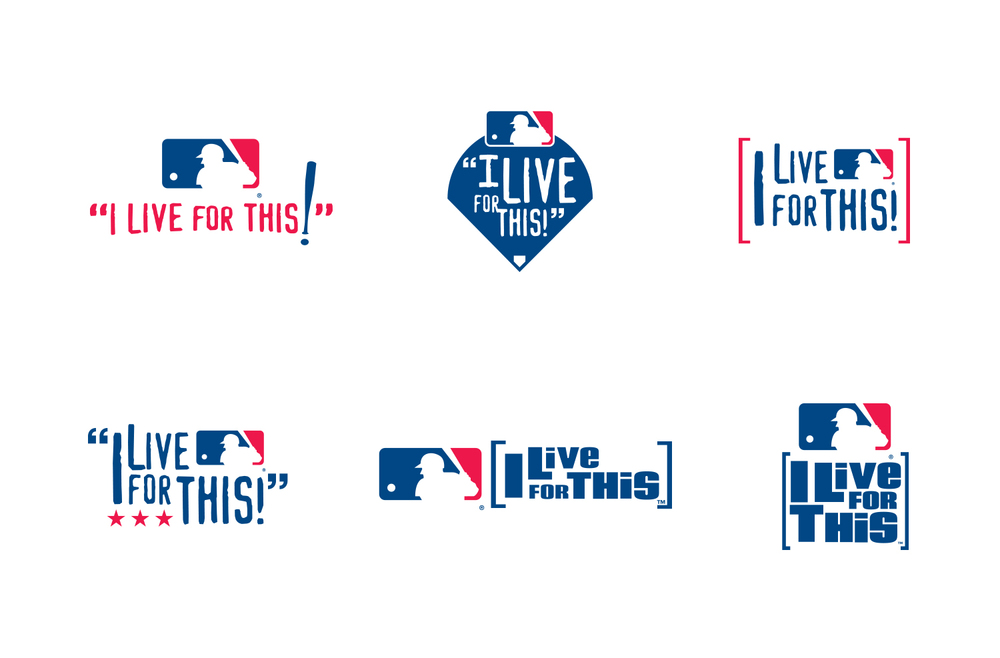 "MLB ""I Live for This!"" Logo Design"