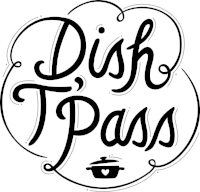 Special thanks to our partner Dish T' Pass