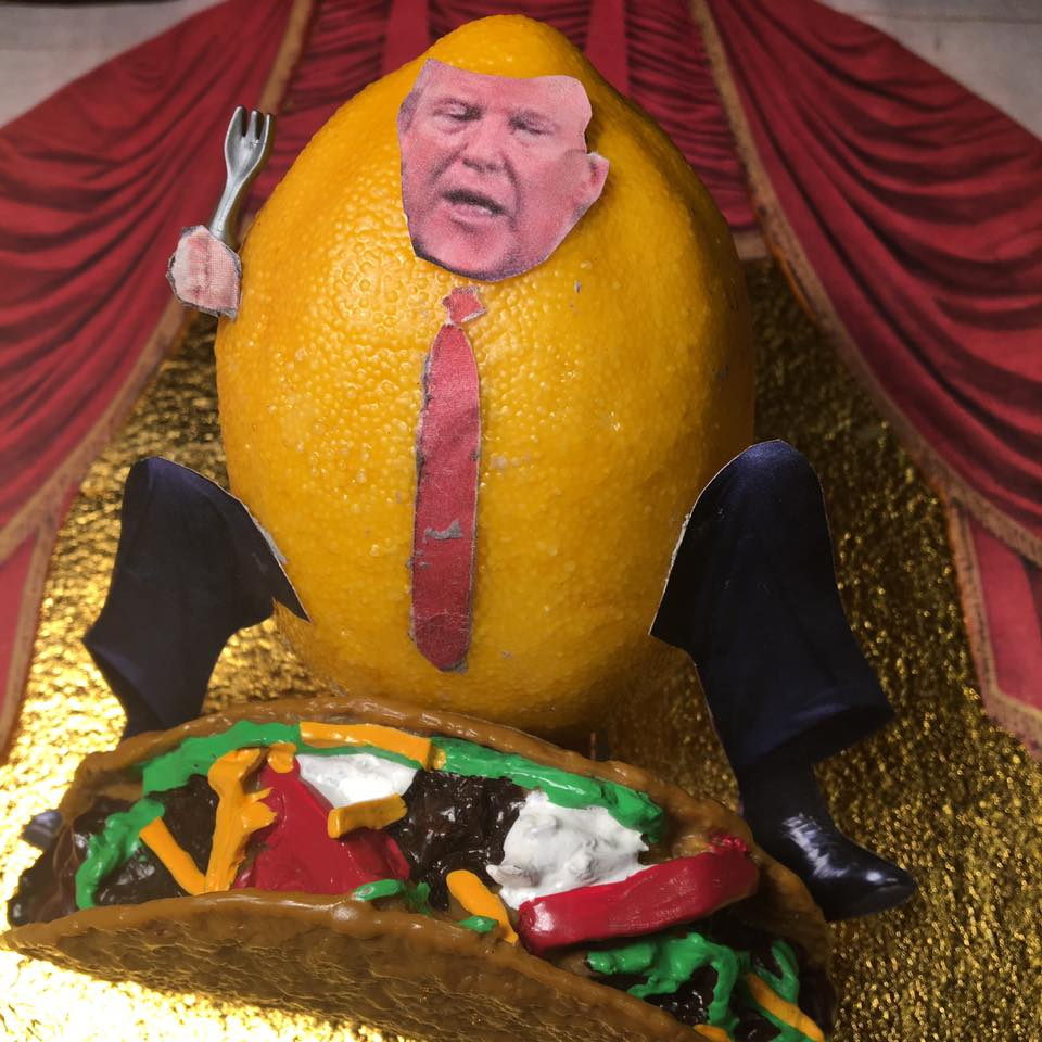 "2.8.17 Lemon Grill... ""Trump Tower Grill makes great, great tacos. The best tacos. When Mexico sends it's tacos, they are not sending you their best. They are sending tacos with a lot of problems, and they're bringing those problems with us. They are leaky tacos. Leaky, leaky, Obama tacos. It's a disgrace that they leaked because it's very much against our country. You have a bunch of bad hombres down there and they're not sending their best tacos. Mexico isn't doing enough to stop them. I think their military is scared. Our military isn't, so I just might send them down to take care of it. To stop the leaky tacos which are taking American jobs. I love Hispanics."" #Lemonlaw #Squeezethelemon #Zesty#DivestDonald"