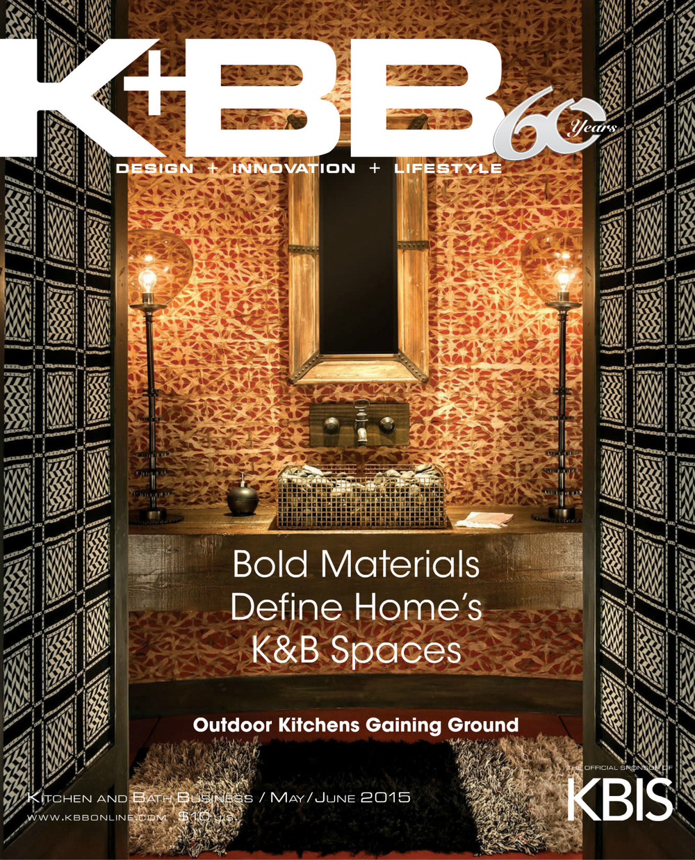 """K+BB """"Making aLiving Is Never Recession-Proof, but Your Mind Is."""" May/June2015 pg. 14 Cover Selection Board for Front Cover Design"""