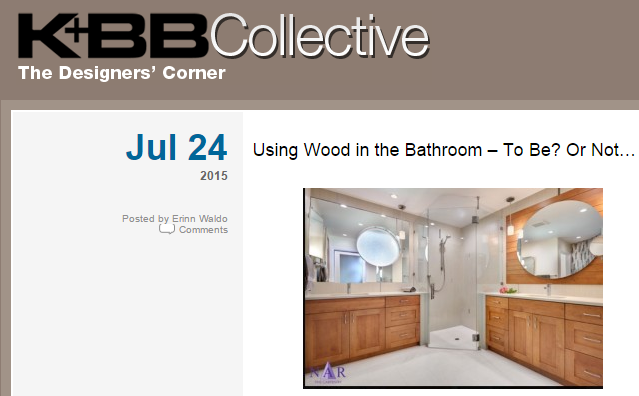 """K+BB Collective """"Using Wood in the Bathroom- To Be? Or Not..."""" 7/24/15"""