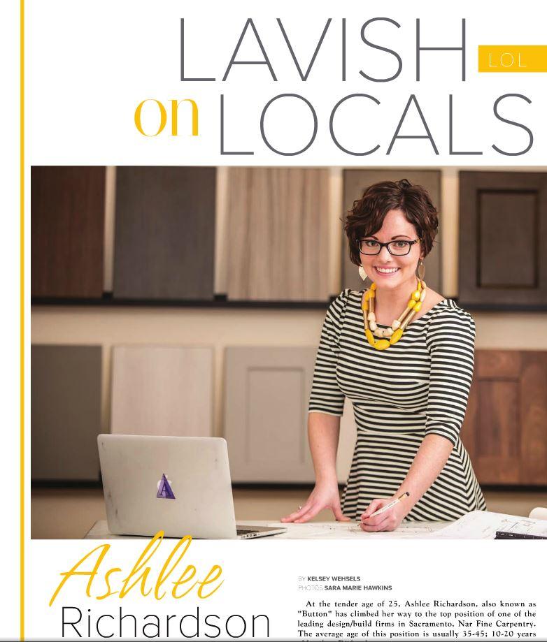 """Lavish Living Magazine, Lavish on Locals, """"Ashlee Richardson of Nar Fine Carpentry, Inc."""" pg. 15-17 4/2016"""