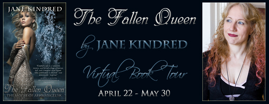 The Fallen Queen by Jane Kindred - Virtual Book Tour: April 22 - May 30