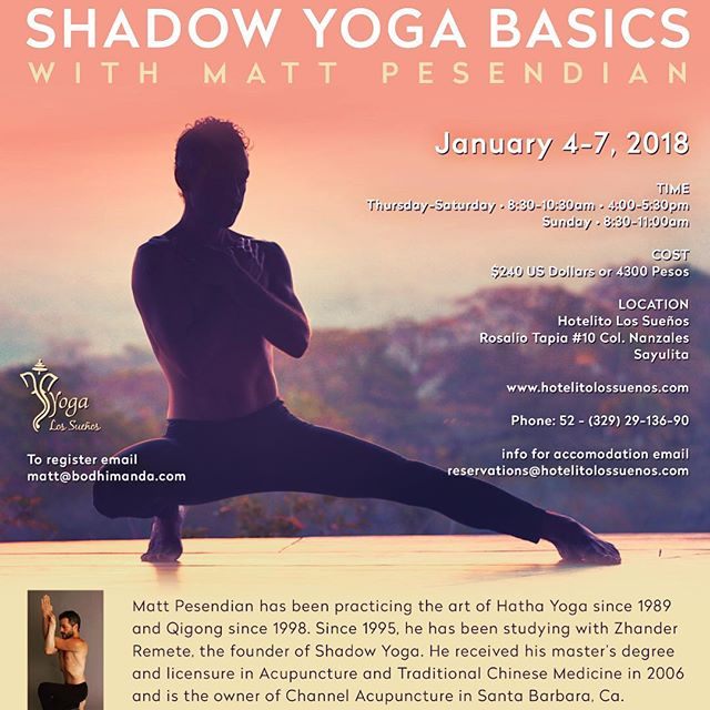 2018 Shadow Yoga Mexico retreat is open for registration!  Location: Sayulita, Mexico.  Dates: January 4-7  Please visit www.bodhimanda.com or email matt@bodhimanda.com for more info. #shadowyoga #hathayoga #yoga #yogaretreat #sayulita