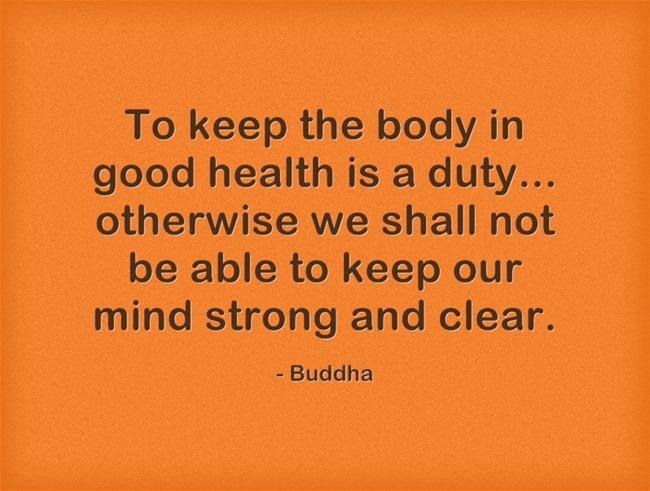 Buddha health quote.jpg