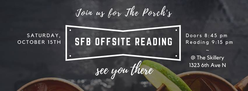 Join us for a reading featuring prose and poetry from local and visiting writers. ***Free drinks with a suggested donation supporting The Porch Writer's Collective. Readers: Poetry- Anders Carlson-Wee Tiana Clark Prose from the Co-founders of The Porch- Katie McDougall Susannah Felts & some very special guests that will be announed SOON!