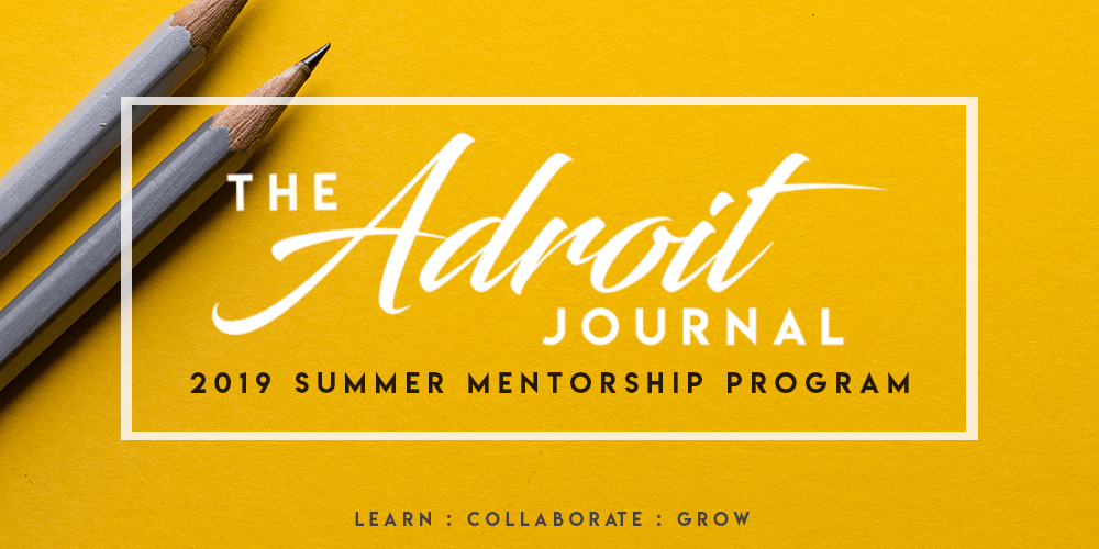 2019-ADROIT-JOURNAL-SUMMER-MENTORSHIP-PROGRAM visual.png