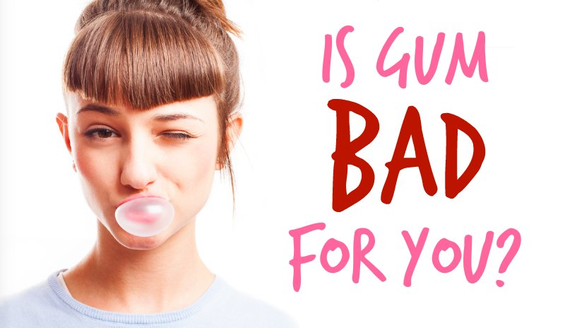 is gum bad for you