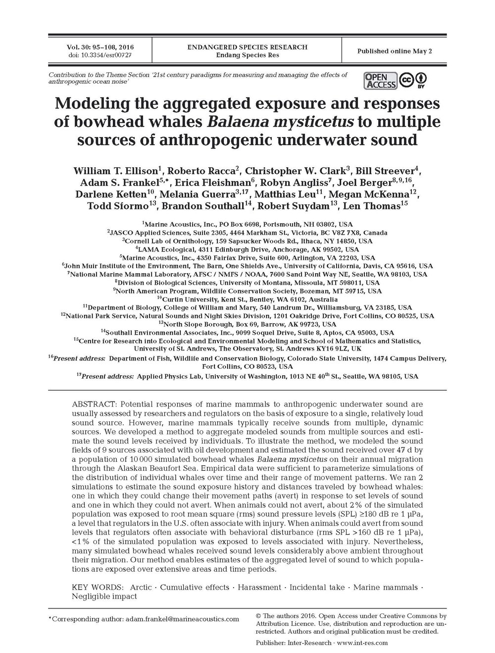Modeling the aggregated exposure and responses of bowhead whales Balaena mysticetus to multiple sources of anthropogenic underwater sound - Ellison, W.T., R. Racca, C.W. Clark, B. Streever, A.S. Frankel, E. Fleishman, R. Angliss, J. Berger, D. Ketten, et al. Endang. Species Res. 30: 95-108 (2016)doi.org/10.3354/esr00727