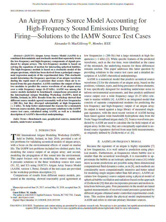 An airgun array source model accounting for high-frequency sound emissions during firing—Solutions to the IAMW source test cases - MacGillivray, A.IEEE J. Ocean. Eng. (Early Access, 2018)doi.org/10.1109/JOE.2018.2853199