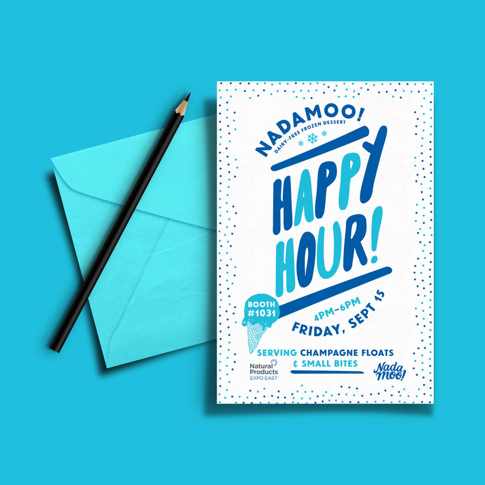 Postcard invite to a tradshow happy hour event hosted by NadaMoo!.