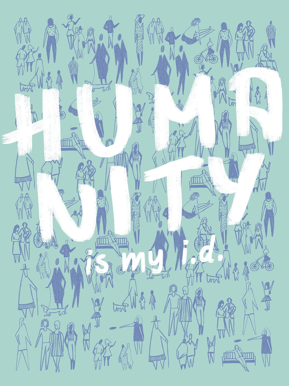 HUMANITY by Kelsey Scofield