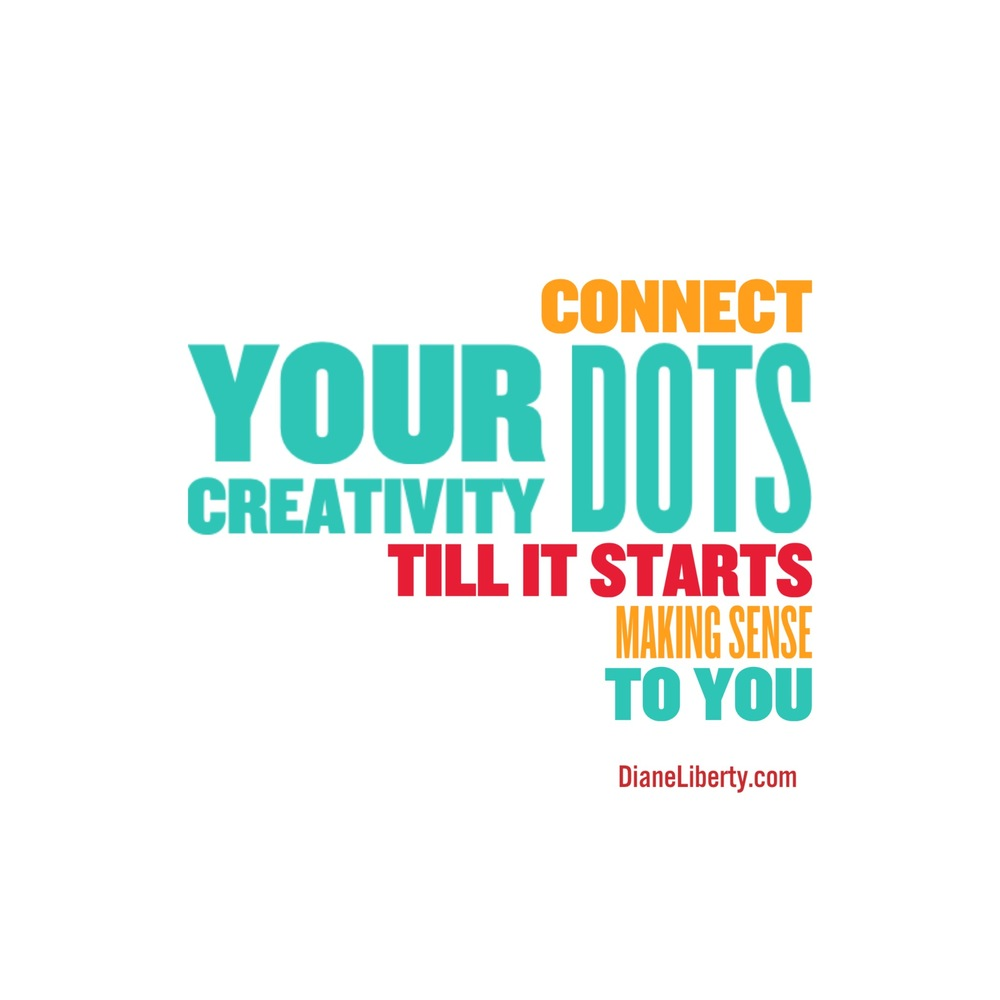 Connect Your Creativity Dots