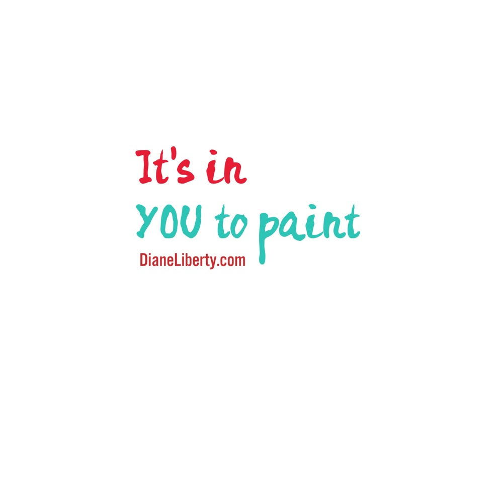 It's In You To Paint