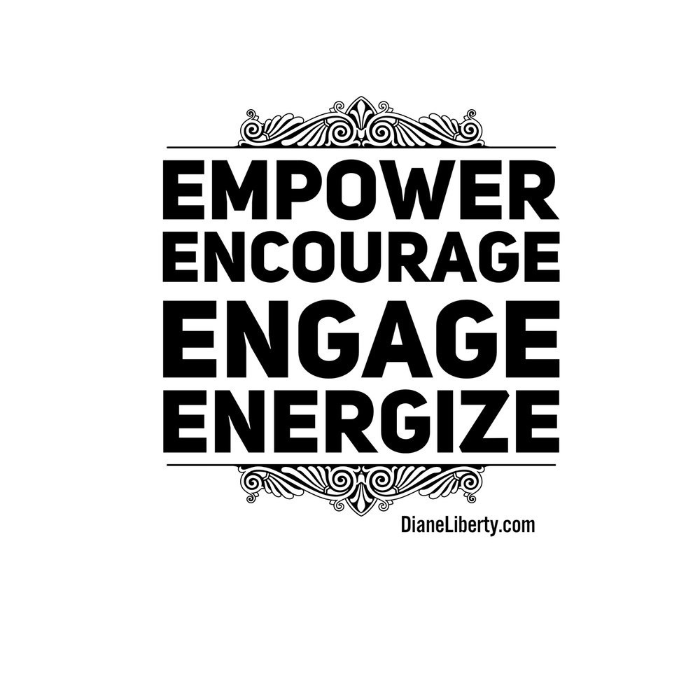 Empower - Encourage - Engage - Energize