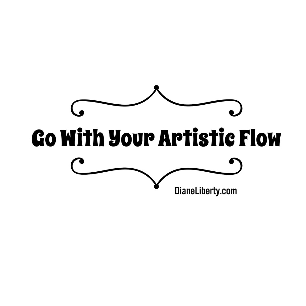 Go With Your Artistic Flow