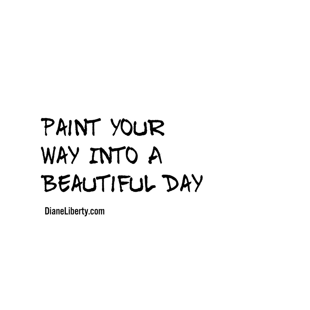Paint Your Way Into A Beautiful Day