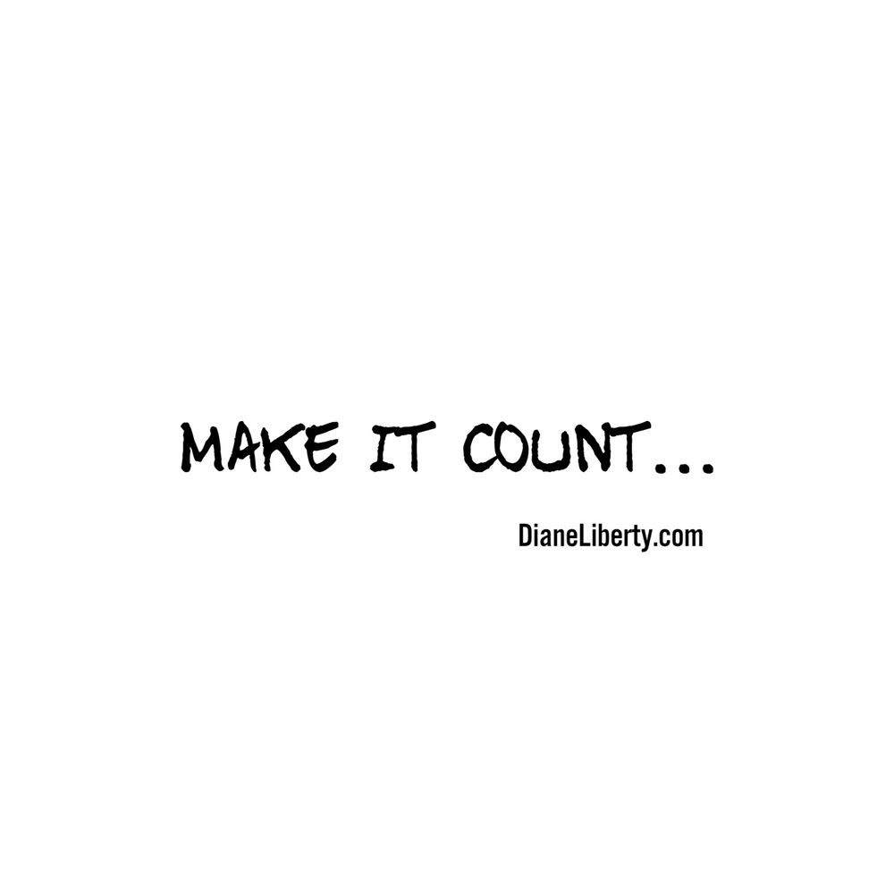 Make It Count...