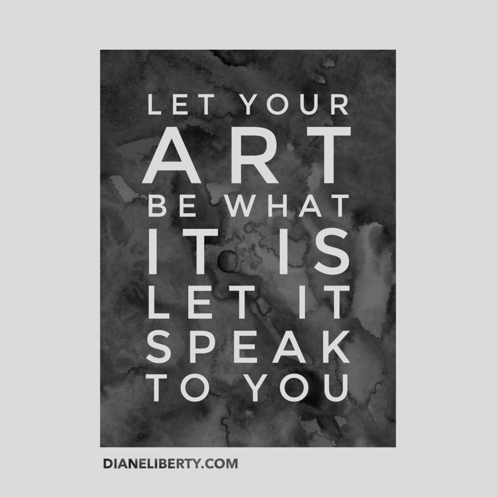 Let Your Art Be What It Is