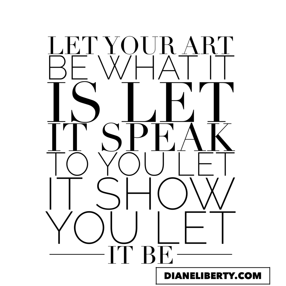 Let Your Art Be...