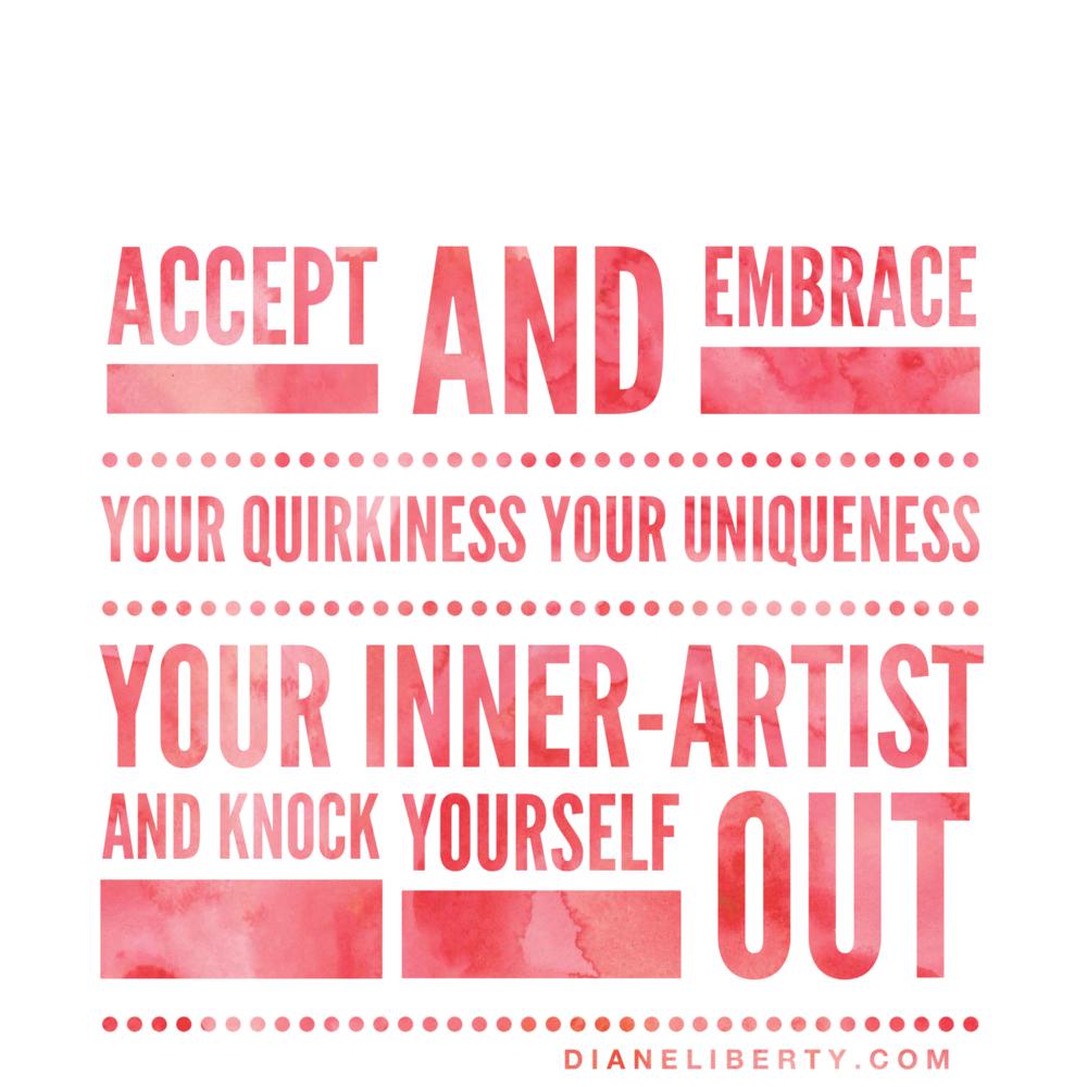 Accept & Embrace Your Uniqueness