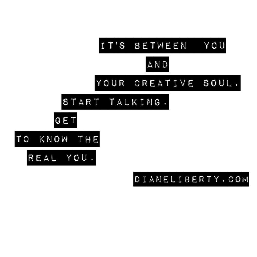 Between You and Your Creative Soul